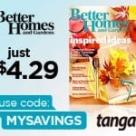 Better Homes and Gardens Subscription $4.29 a year