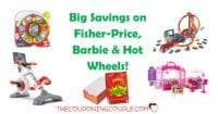 Big Savings on Fisher-Price, Barbie + Hot Wheels TODAY ONLY!